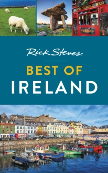 Rick Steves Best of Ireland (Second Edition), Paperback / softback Book
