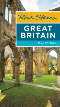 Rick Steves Great Britain (Twenty-second Edition), Paperback Book