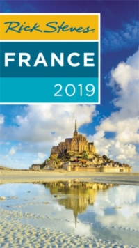 Rick Steves France 2019, Paperback / softback Book