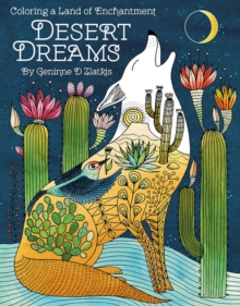 Desert Dreams - Coloring Book : Coloring a Land of Enchantment, Paperback Book