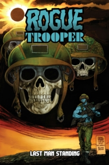 Rogue Trooper Last Man Standing, Paperback Book