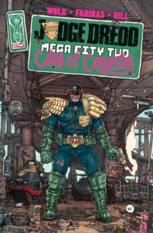 Judge Dredd Mega-City Two, Paperback / softback Book