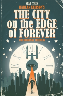 Star Trek The City On The Edge Of Forever, Hardback Book