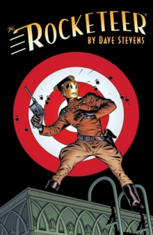 The Rocketeer The Complete Adventures, Paperback Book