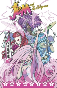 Jem And The Holograms, Vol. 1 Showtime, Paperback Book