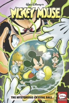 Mickey Mouse The Mysterious Crystal Ball, Paperback Book