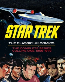 Star Trek The Classic UK Comics Volume 1, Hardback Book