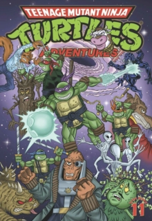 Teenage Mutant Ninja Turtles Adventures Volume 11, Paperback / softback Book