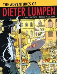The Adventures Of Dieter Lumpen, Paperback / softback Book