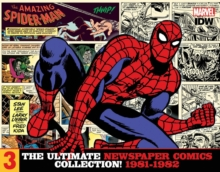 The Amazing Spider-Man The Ultimate Newspaper Comics Collection Volume 3 (1981- 1982), Hardback Book