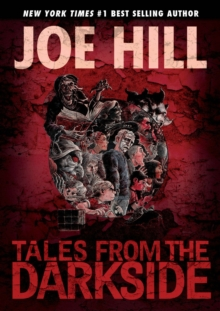 Tales From The Darkside Scripts By Joe Hill, Hardback Book