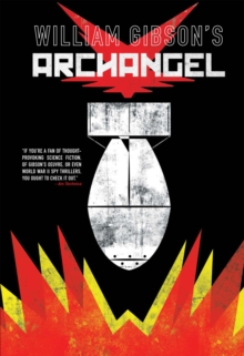 William Gibson's Archangel, Hardback Book