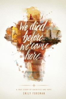 We Died Before We Came Here, Paperback Book