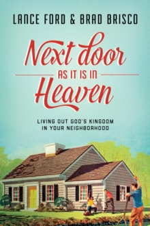 Next Door as It Is in Heaven, Paperback Book