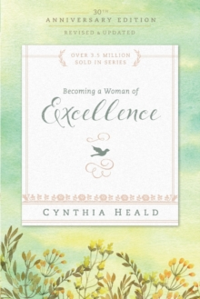 Becoming a Woman of Excellence 30th Anniversary Edition, Paperback / softback Book