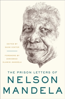 The Prison Letters of Nelson Mandela, Hardback Book