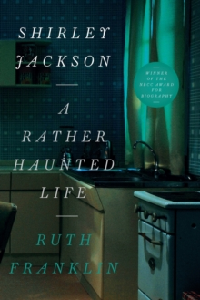 Shirley Jackson: A Rather Haunted Life, Paperback Book