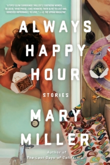 Always Happy Hour : Stories, Paperback / softback Book