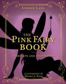The Pink Fairy Book : Complete and Unabridged, Hardback Book