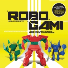 Robogami Kit, Paperback Book