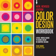 Color Design Workbook: New, Revised Edition : A Real World Guide to Using Color in Graphic Design, Paperback / softback Book
