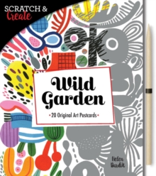 Scratch & Create: Wild Garden : 20 original art postcards, Paperback / softback Book