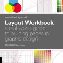 Layout Workbook: Revised and Updated : A real-world guide to building pages in graphic design, Paperback / softback Book
