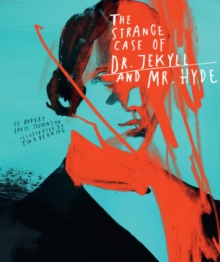 Classics Reimagined, The Strange Case of Dr. Jekyll and Mr. Hyde, Hardback Book