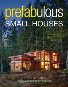 Prefabulous Small Houses, Paperback Book