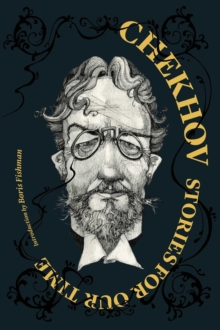 Chekhov: Stories For Our Time, Paperback Book