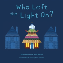 Who Left The Light On?, Hardback Book
