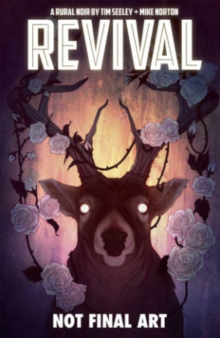 Revival Volume 4: Escape to Wisconsin, Paperback Book
