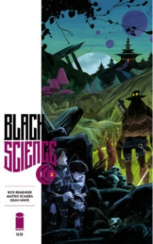 Black Science Volume 2: Welcome, Nowhere, Paperback / softback Book