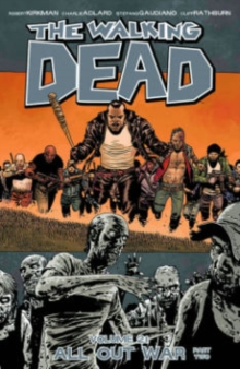 The Walking Dead Volume 21: All Out War Part 2, Paperback / softback Book