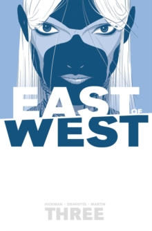 East of West Volume 3: There Is No Us, Paperback / softback Book