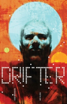 Drifter Volume 1: Out of the Night, Paperback / softback Book