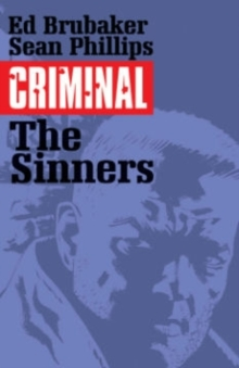 Criminal Volume 5: The Sinners, Paperback / softback Book
