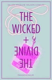 The Wicked + The Divine Volume 2: Fandemonium, Paperback / softback Book