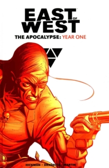 East of West: The Apocalypse Year One, Hardback Book