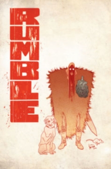 Rumble Volume 2 : A Woe That is Madness, Paperback Book