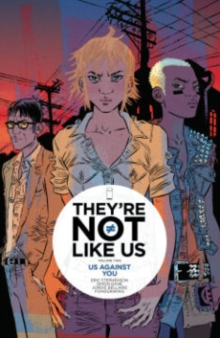 They're Not Like Us Volume 2: Us Against You, Paperback Book