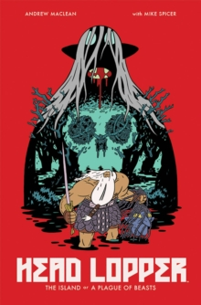 Head Lopper Volume 1: The Island or a Plague of Beasts, Paperback / softback Book