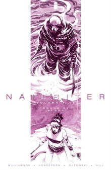 Nailbiter Volume 5: Bound by Blood, Paperback Book