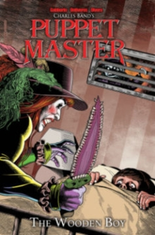Puppet Master Volume 3 : The Wooden Boy, Paperback / softback Book