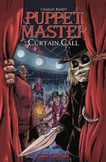 Puppet Master: Curtain Call TPB, Paperback Book