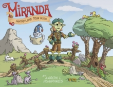 Miranda Fantasyland Tour Guide, Hardback Book