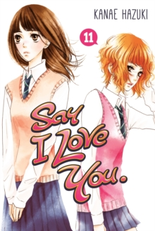 Say I Love You Vol. 11, Paperback Book