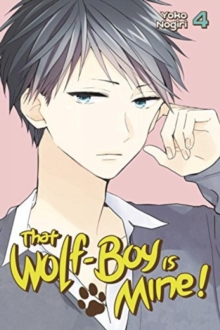 That Wolf-boy Is Mine 4, Paperback Book