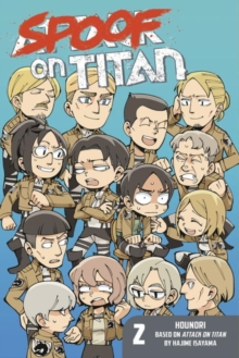 Spoof On Titan 2 (attack On Titan), Paperback Book