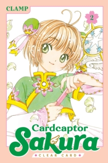 Cardcaptor Sakura: Clear Card 2, Paperback / softback Book
